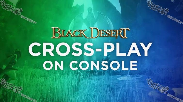 《黑色沙漠 家用主机版》将于 3 月 4 日打破平台限制,开放 Xbox One / PlayStation 4 跨平台游玩(Cross-Play)